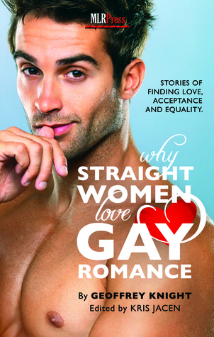 Why Straight Women Love Gay Romance. My rating: