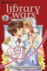 Library Wars: Love & War, Vol. 8