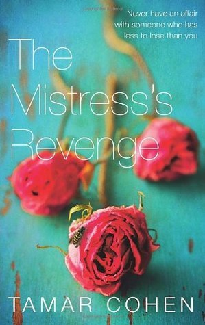 Cover of The Mistress's Revenge by Tamar Cohen