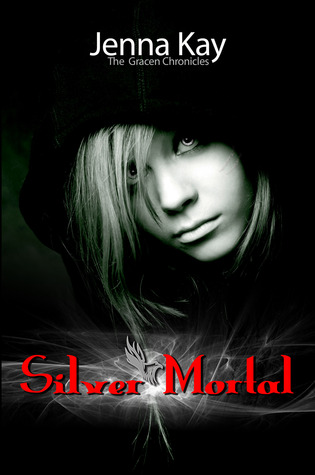 Silver Mortal (The Gracen Chronicles Book 1)