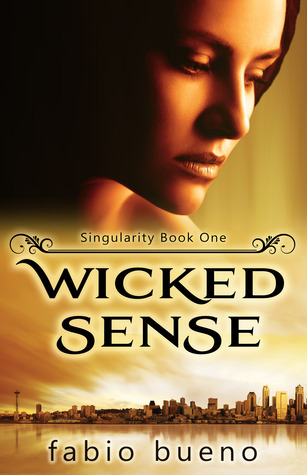 Wicked Sense by Fabio Bueno