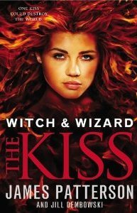 The Kiss (Witch & Wizard, #4)