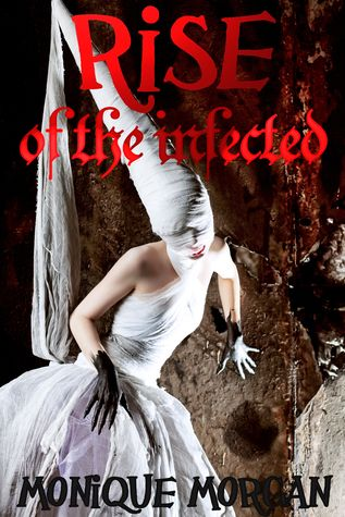 Rise of the Infected
