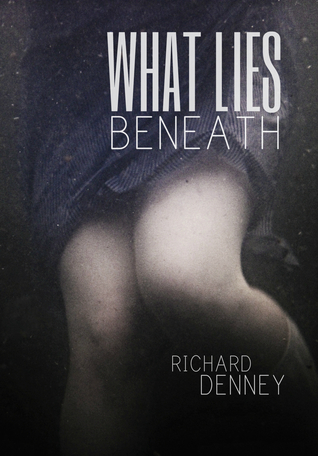What Lies Beneath (Beneath, #1)