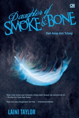 Dari Asap dan Tulang - Daughter of Smoke and Bone (Daughter of Smoke and Bone, #1)