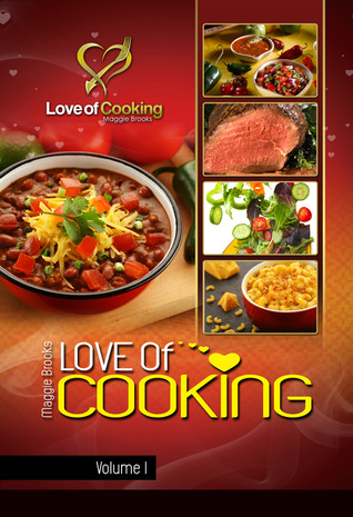 Love of Cooking by Maggie Brooks