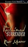 Reclaimed Surrender