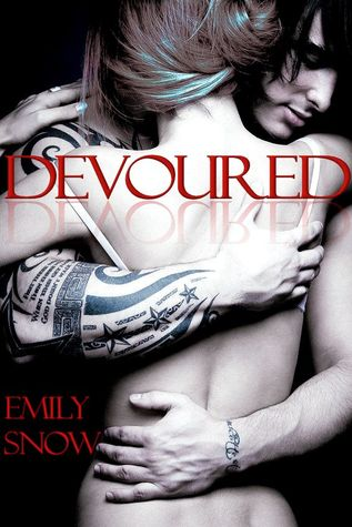 Devoured (Devoured, #1)