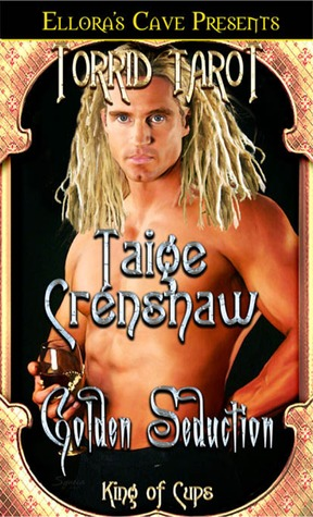 Golden Seduction (Torrid Tarot Series, Rarities Incorporated, #1)