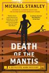 Death Of The Mantis (Detective Kubu, #3)