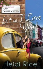 Btw I Love You by Heidi Rice