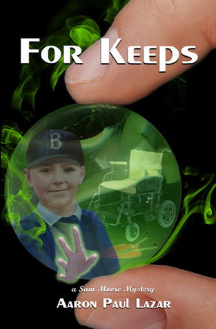 For Keeps: a Sam Moore Mystery