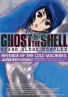 Ghost in the Shell: Stand Alone Complex, Volume 2: Revenge of the Cold Machines (Stand Alone Complex)
