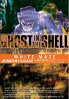 Ghost in the Shell: Stand Alone Complex, Volume 3: White Maze (Ghost in the Shell)