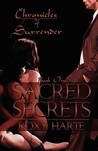 Sacred Secrets (Chronicles of Surrender, #1)