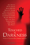 Touched by Darkness