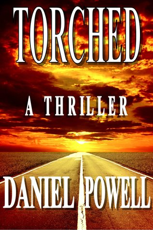 Torched by Daniel Powell