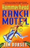 Hammerhead Ranch Motel (Serge Storms Mystery, #2)