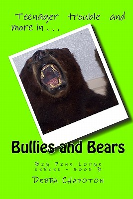 Bullies and Bears (Big Pine Lodge, #3)