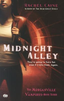Midnight Alley (The Morganville Vampires, #3)