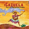 The Cazuela That the Farm Maiden Stirred : Spanish/ English