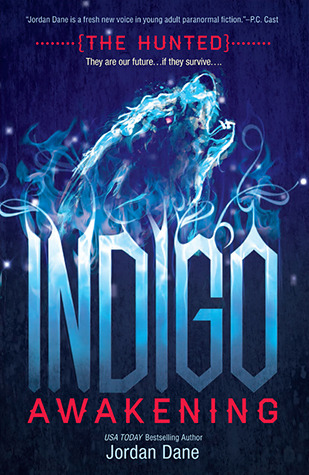 Indigo Awakening (The Hunted, #1)
