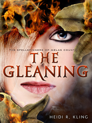 The Gleaning - Spellspinners of Melas County 2