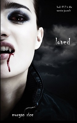 Loved (The Vampire Journals, #2)