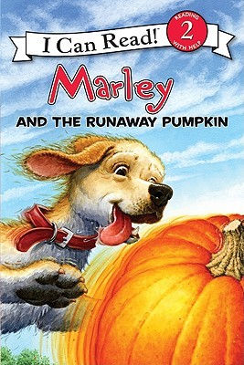 Marley and the Runaway Pumpkin (I Can Read Book 2)