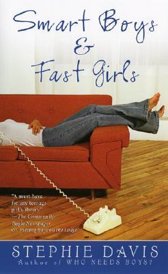 Smart Boys & Fast Girls (Boys Series, #4)