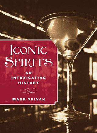 Book cover: Iconic Spirits by Mark Spivak