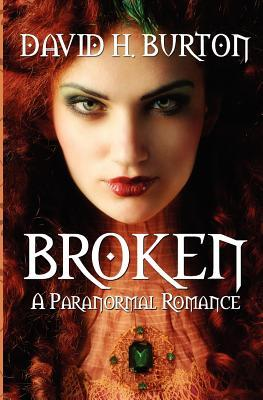 Broken: A Paranormal Romance