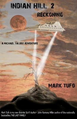 Indian Hill 2 Reckoning by Mark Tufo