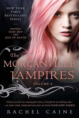 The Morganville Vampires, Volume 4 (The Morganville Vampires, #7-8)