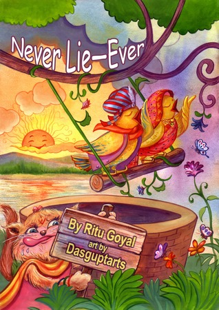 Never Lie-Ever by Ritu Goyal