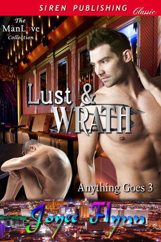 Lust & Wrath (Anything Goes, #3)