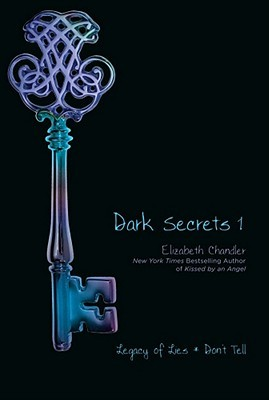 Legacy of Lies & Don't Tell (Dark Secrets, #1-2)