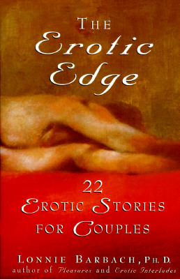 The Erotic Edge: 22 Erotic Stories for Couples