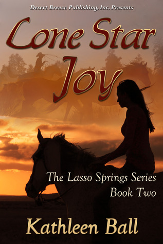 Lone Star Joy (Book Two Lasso Springs Series)