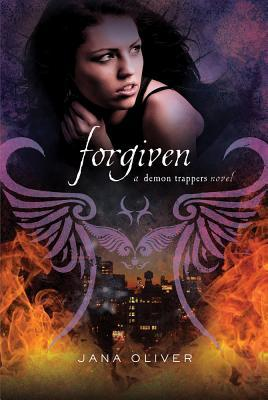 Forgiven by Jana Oliver