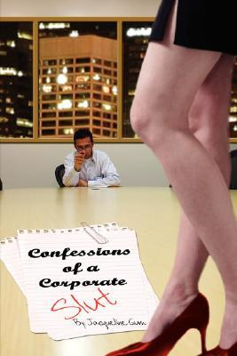 Confessions of a Corporate Slut