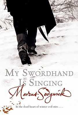 My Swordhand is Singing (My Swordhand is Singing, #1)