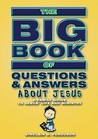 Big Book of Questions about Jesus