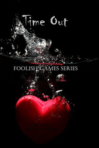 Time Out (Foolish Games Series)