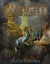 The Dragon Dimension (Caught in the Dragon Cove #1)