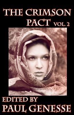 The Crimson Pact Volume Two by Paul Genesse