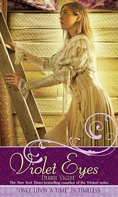 "Violet Eyes: A Retelling of the ""Princess and the Pea"" (Once Upon a Time)"
