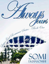 Always Yours (Lagos Girl Romance Series)