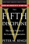 The Fifth Discipline: The Art &amp; Practice of The Learning Organization