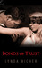 Bonds of Trust (Wicked Play, #1)